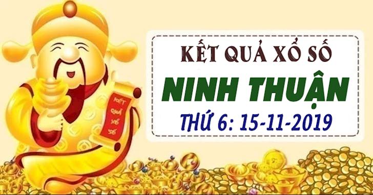 XSNT 15/11 thứ 6 - Kết quả xổ số Ninh Thuận ngày 15 tháng 11 năm 2019