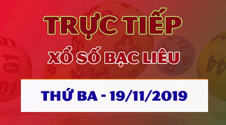 XSBL 19/11 - Trực tiếp kết quả xổ số Bạc Liêu thứ 3 hôm nay 19/11/2019