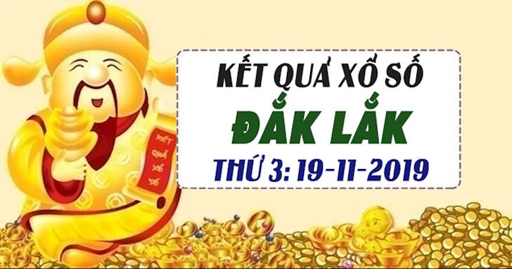 Xổ số Đắk Lắk hôm nay ngày 19 tháng 11 năm 2019 - XSDLK 19/11
