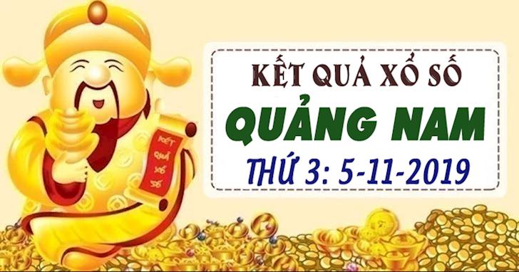 Xổ số Quảng Nam hôm nay ngày 5 tháng 11 năm 2019 - XSQN 5/11