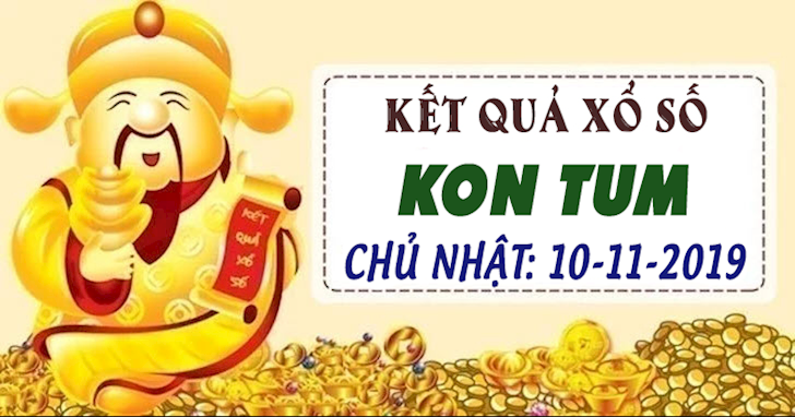 Xổ số Kon Tum Chủ Nhật hôm nay ngày 10 tháng 11 năm 2019 - XSKT10/11