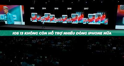 Khác truyền thống, iOS 13 sẽ quay lưng với rất nhiều dòng iPhone?