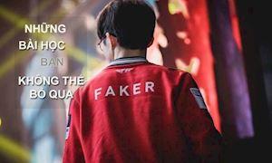 Những huyền thoại như Faker, Mata,…đã dạy chúng ta những điều kinh điển để đời