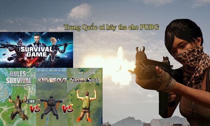 """Trung Quốc đã """"vay mượn ý tưởng"""" của PUBG thành những tựa game nào?"""