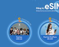 VinaPhone sẽ chính thức hỗ trợ eSIM vào tháng 2