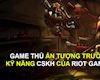 Đây là lí do vì sao LMHT và Riot Games được game thủ yêu 10 năm qua
