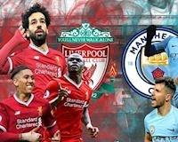 Nhận định Liverpool vs Man City: Chỉ một con đường