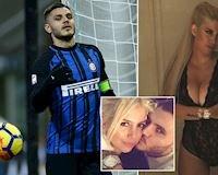 Cô vợ tai tiếng đứng sau vụ Icardi từ chối đá cho Inter