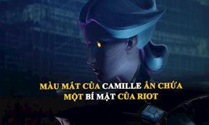 LMHT: Tại sao mắt của Camille lại đổi từ màu xanh sang màu vàng ở trong Awaken?