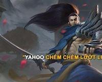 Game thủ gọi Đấng là Yahoo khiến cộng đồng LMHT không thể nhịn cười