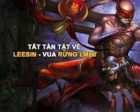 Sự thật về Lee Sin: Kẻ bất tử ở mọi Meta