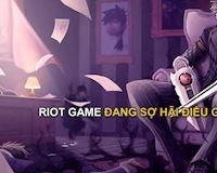 """Những điều khiến Riot Games cực kỳ """"lo sợ"""" về Liên Minh Huyền Thoại"""