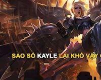 LMHT: Vẫn còn quá mạnh, Kayle lại tiếp tục bị Riot Games giảm sức mạnh triệt để