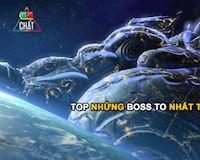 Top 5 con Boss to đến khủng khiếp trong Thế Giới Game