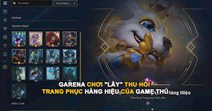 Đòi lại trang phục của người chơi, Garena bị cộng đồng quốc tế cười vào mặt