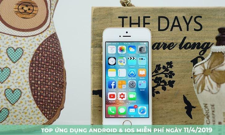 Top ứng dụng miễn phí cho Android/iOS hôm nay, mau tải về thôi anh em ơi