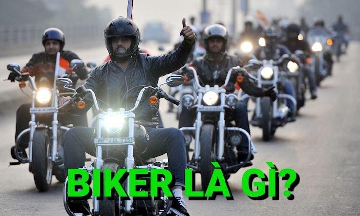Biker thực thụ là gì?