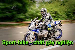 Sport-bike 1000cc có gì làm ta dễ đê mê điên cuồng?