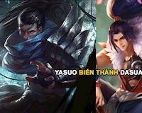 Đỉnh cao của đạo nhái: Yasuo đã trở thành Da Xua!