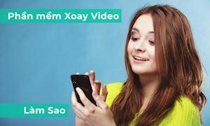 5 phần mềm xoay video miễn phí dễ dùng cho điện thoại và máy tính