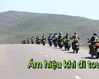 Ám hiệu biker liên lạc với nhau khi đi tour và né chốt CSGT