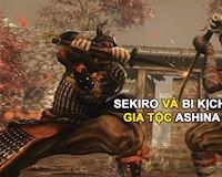 Cốt truyện Sekiro: Shadows Dice Twice và bi kịch của gia tộc Ashina