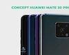 Ấn tượng concept Huawei Mate 30 Pro với bộ camera đỉnh của đỉnh