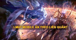 Game thủ cho rằng LMHT Mobile ra sau không đủ tuổi so với Liên Quân Mobile