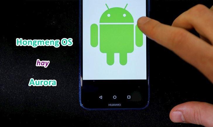 Hongmeng OS chưa nóng đít lại rộ tin đồn Huawei dùng Aurora của Nga