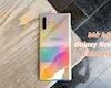 Mở hộp Note 10 Aura Glow chính hãng: Đẹp không tỳ vết, chắc chắn, cấu hình siêu mạnh