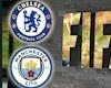 Chelsea nóng mắt trước án phạt 'cạn lời' của FIFA cho Man City