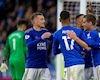 Leicester City khiến MU vs Arsenal lo lắng tột độ